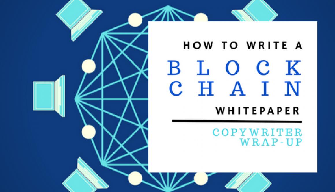 How to write a blockchain whitepaper